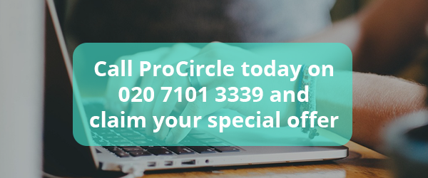 Call ProCircle today on 020 7101 3339